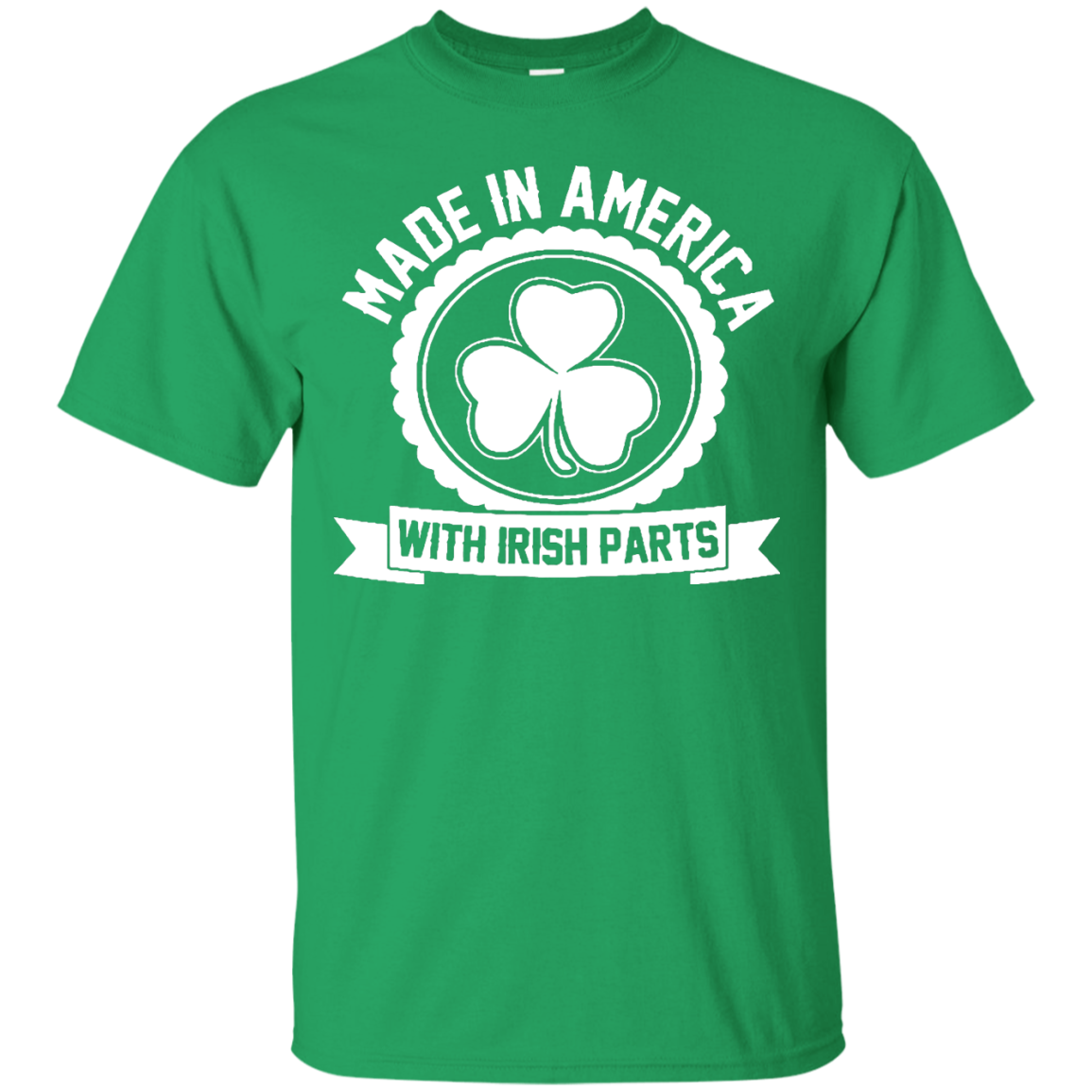 Made In America Irish Parts An Irish Thing You Wouldnt Understand St Patrick's Day T shirts Hoodies