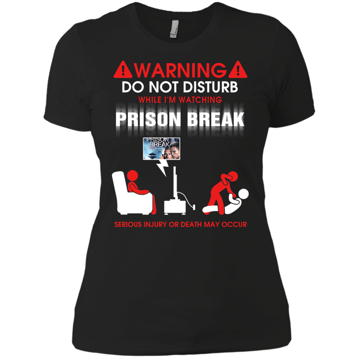 Do Not Disrturb When I Watch Prison Break T shirts Hoodies