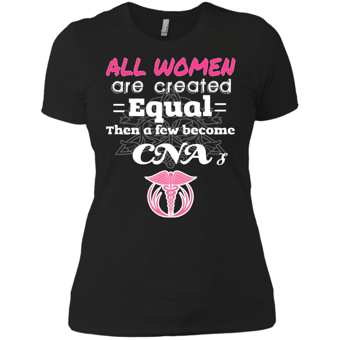 CNA T-Shirts Hoodies All Women Are Created Equal Than A Few Become CNA - Blue Fox