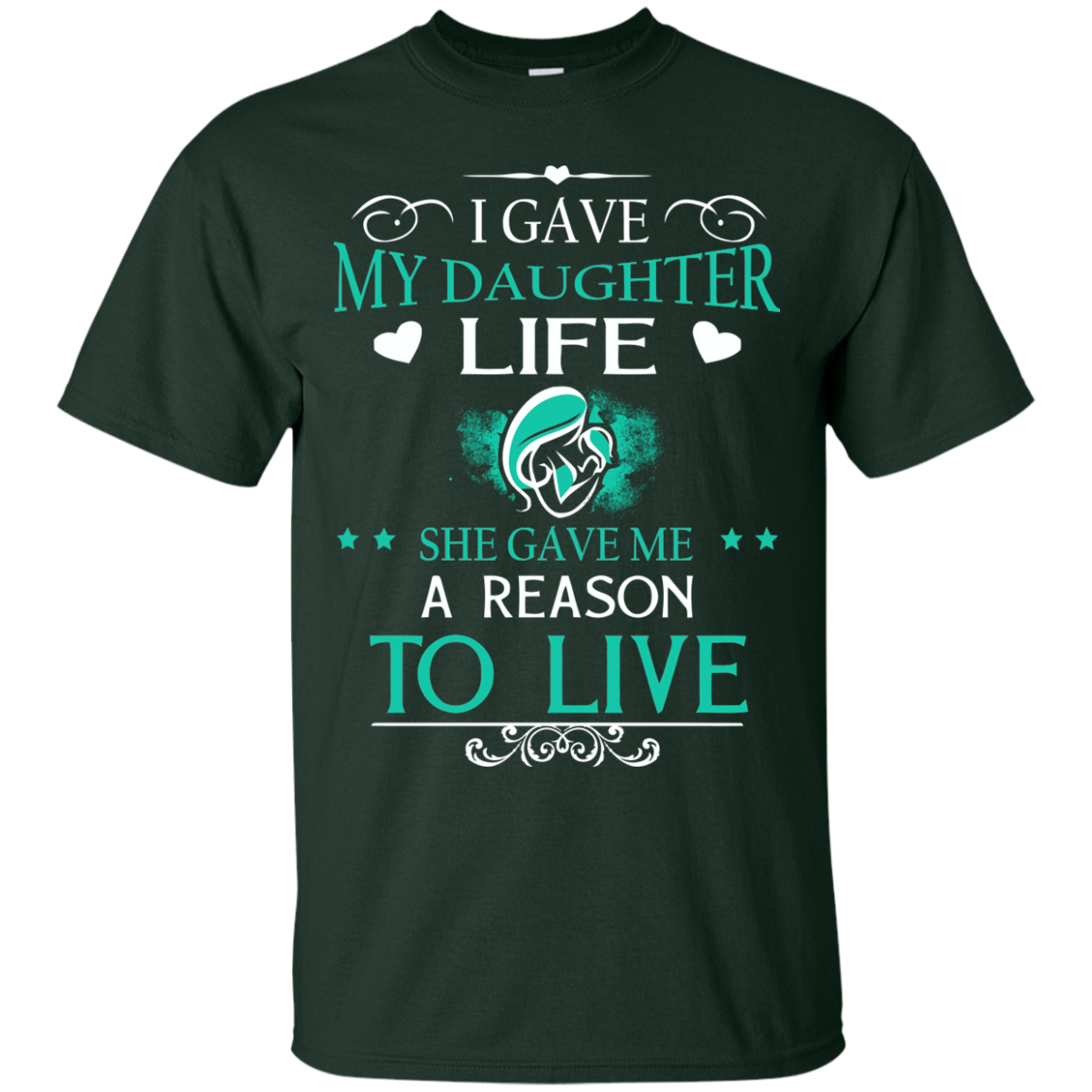 Daughter T-Shirts Hoodies My Daughter Gave Me Reason To Live - Blue Fox
