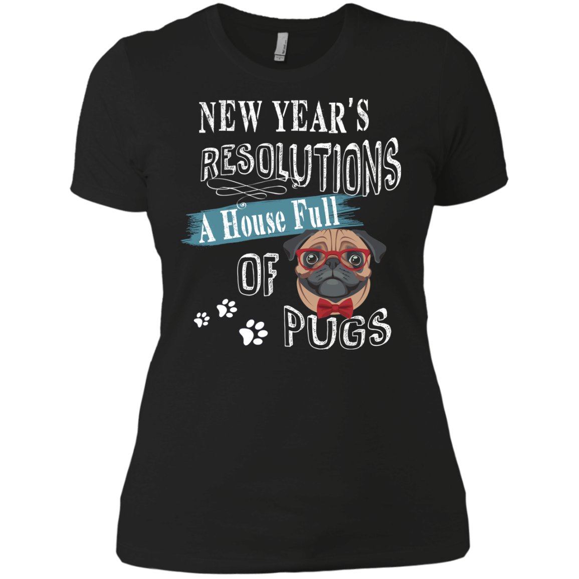 New Year Resolutions A House Full Of Pugs T shirts Hoodies For Pug Lovers