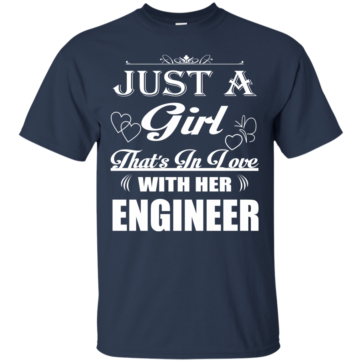 Engineer T-Shirts Hoodies Just A Girl That's In Love With Her Engineer - Blue Fox