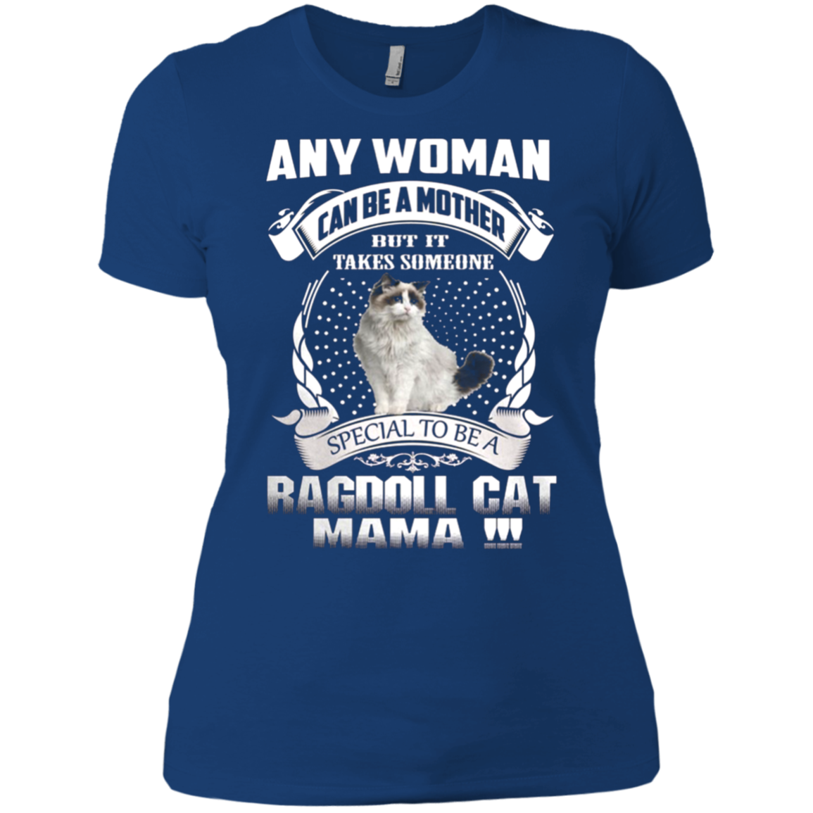 Cat Ragdoll Mom Shirts It Takes Someone Special Be Ragdoll Mama T-Shirts Hoodies Sweatshirts - Blue Fox