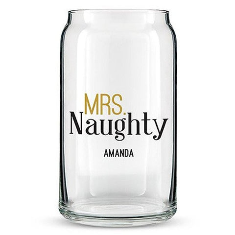 Can Shaped Glass Personalized - Mrs. Naughty Printing