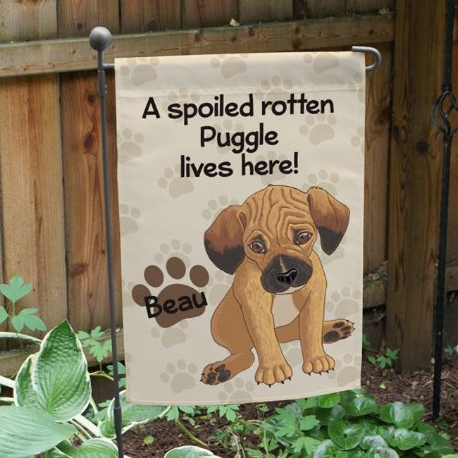 Personalized Puggle Spoiled Here Garden Flag