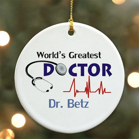 Personalized World's Greatest Doctor Personalized Ornament