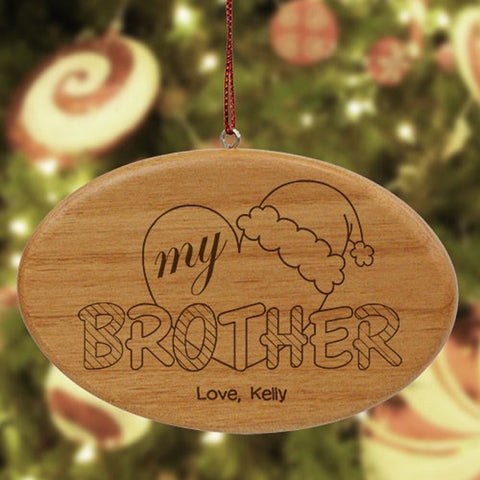 Personalized Engraved My Brother Wooden Oval Ornament
