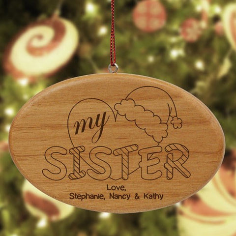 Personalized Engraved Heart My Sister Wood Oval Ornament