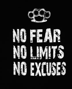 No Fear, No Limits, No Excuses Tanks, T's & Hoodies