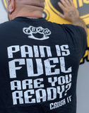 Pain is Fuel Tanks, T's & Hoodies