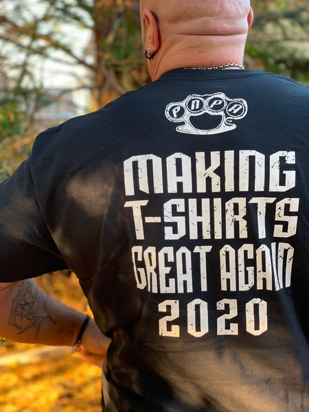 Making tshirts great again!!! 2020