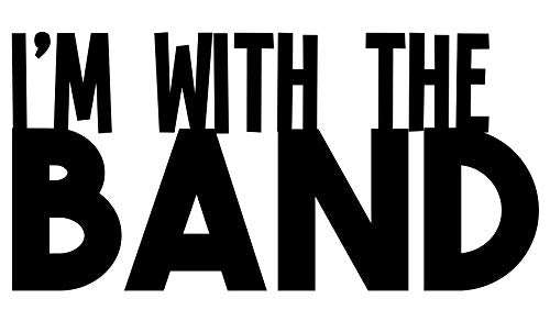 I am With The Band Vinyl Decal, Marching Band Bumper Sticker, Band Mom Gift-WickedGoodz
