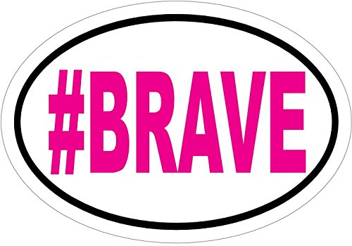 WickedGoodz Oval Pink #Brave Vinyl Decal - Inspirational Bumper Sticker - Perfect Inspirational Gift-WickedGoodz