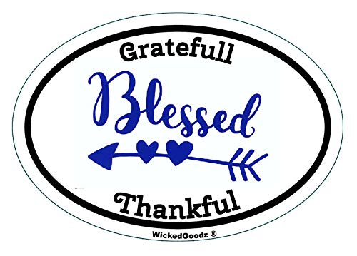 WickedGoodz Oval Vinyl Grateful Thankful Blessed Decal - Blessed Bumper Sticker - Inspirational Happy Gift-WickedGoodz