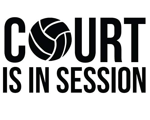 "Custom ""Court is in Session"" Volleyball Vinyl Decal-WickedGoodz"
