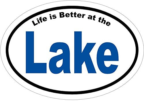 Oval Vinyl Life is Better at The Lake Decal - Lake Life Bumper Sticker - Perfect Lake Sticker or Home Gift-WickedGoodz