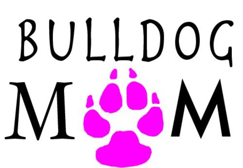 WickedGoodz Vinyl Pink Paw Bulldog Mom Decal - Dog Bumper Sticker - Perfect Pet Owner Gift-WickedGoodz