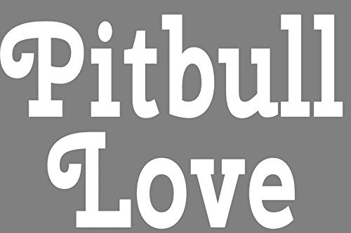 WickedGoodz White Pitbull Love Vinyl Window Decal Transfer - Pit Bull Bumper Sticker - Perfect Pit Bull Owner Gift-WickedGoodz