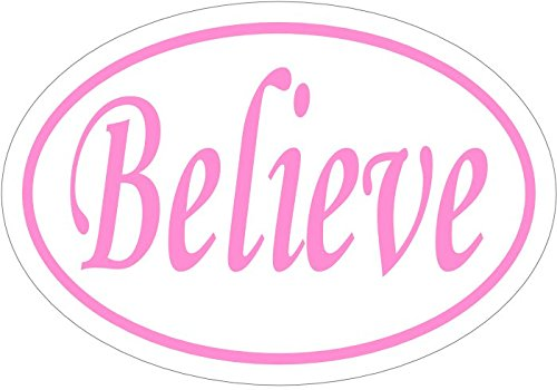 WickedGoodz Oval Pink Believe Vinyl Decal - Inspirational Bumper Sticker - Teacher Gift - Perfect Inspirational Gift - Made in The USA-WickedGoodz