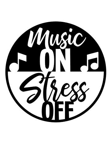 Custom Music on Stress Off Vinyl Decal, Musician Bumper Sticker, Funny Music Gift-WickedGoodz