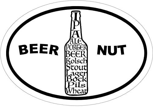 WickedGoodz Oval Vinyl Beer Nut Beer Decal - Craft Brew Bumper Sticker - Perfect Husband Brewer-WickedGoodz
