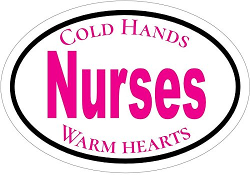 Pink Oval Vinyl Cold Hands Warm Hearts Nurse Rn Decal - Nursing Bumper Sticker - Rn LPN Pinning Graduate Gift-WickedGoodz