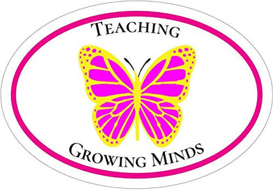 WickedGoodz Oval Pink Butterfly Teaching Growing Minds Teacher Vinyl Decal-WickedGoodz