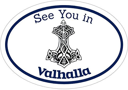 WickedGoodz Oval See You in Valhalla Thor's Hammer Rune Vinyl Decal - Viking Bumper Sticker - Perfect Norse Scandinavian Gift-WickedGoodz