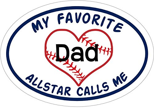 Oval My Favorite All Star Calls Me Baseball Dad Decal-WickedGoodz