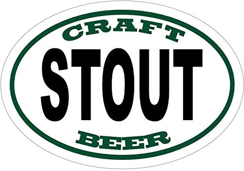 WickedGoodz Oval Vinyl Craft Brew Stout Beer Decal - Craft Brew Bumper Sticker - Perfect Dad Gift-WickedGoodz