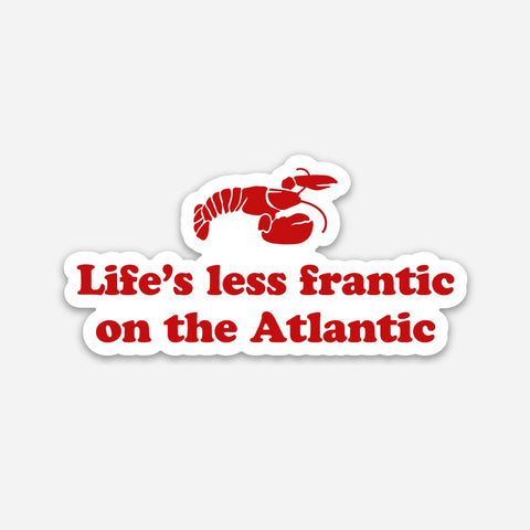 Life's Less Frantic Sticker