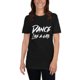 Dance Like A Girl Black T-Shirt