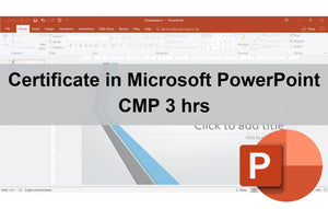 Certificate in Microsoft PowerPoint