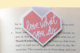 Love What You Do Magnetic Bookmark-Craft.ph