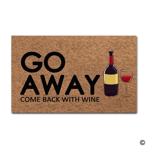 "Doormat ""Go Away, Come Back With Wine"""