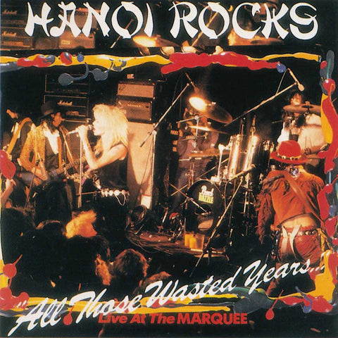 Hanoi Rocks | All Those Waisted Years (Live) | Album