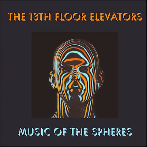 13th Floor Elevators | Music of The Spheres (Comp.) | Album
