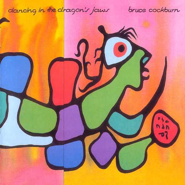 Bruce Cockburn | Dancing in the Dragon's Jaws | Album