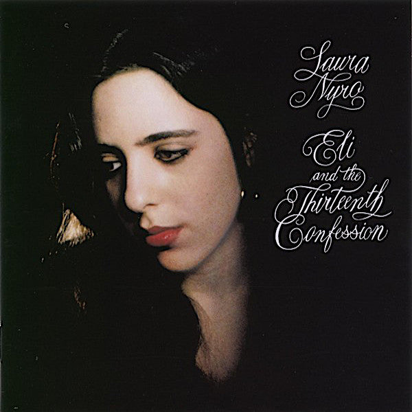 Laura Nyro | Eli and the Thirteenth Confession | Album