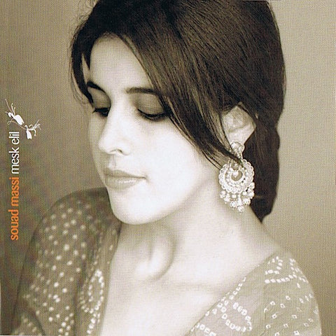 Souad Massi | Honeysuckle (Mesk Elil) | Album