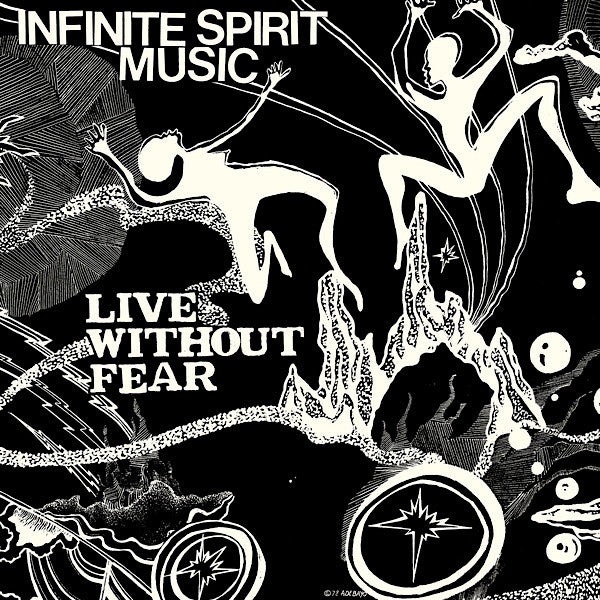 Infinite Spirit Music | Live Without Fear | Album