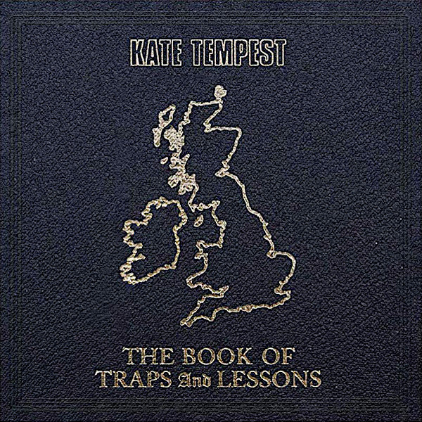 Kate Tempest | The Book of Traps and Lessons | Album