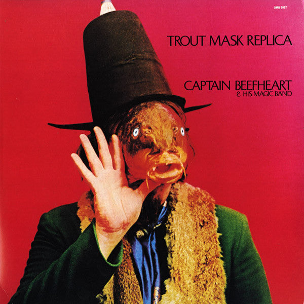 Captain Beefheart | Trout Mask Replica | Album
