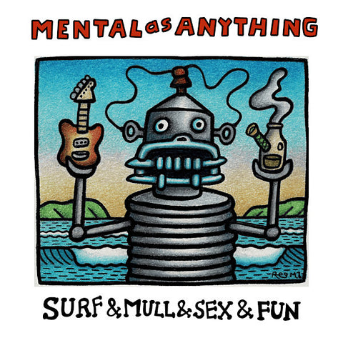 Mental As Anything | Surf & Mull & Sex & Fun (Comp.) | Album