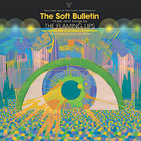 The Flaming Lips | The Soft Bulletin: Live at Red Rocks Amphitheatre | Album