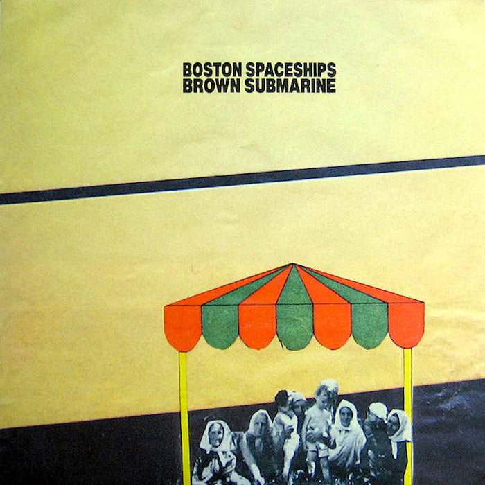 Boston Spaceships | Brown Submarine | Album