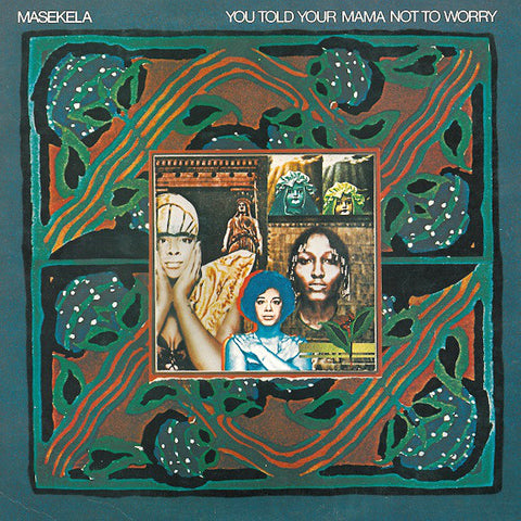 Hugh Masekela | You Told Your Mama Not to Worry | Album