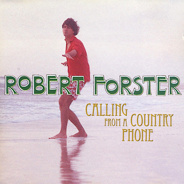 Robert Forster | Calling From a Country Phone | Album