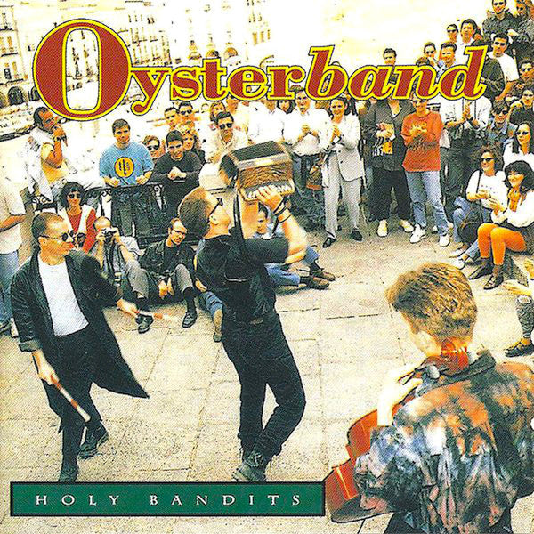 Oysterband | Holy Bandits | Album
