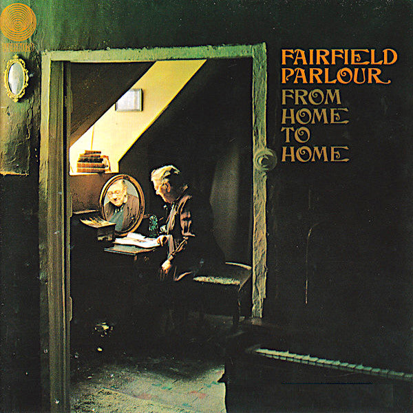 Fairfield Parlour | From Home To Home | Album